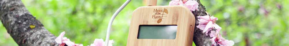Music of the Plants - Devices & More